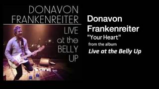 "Donavon Frankenreiter ""Your Heart"" Live at the Belly Up"