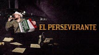 El Fantasma   El Perseverante (Letra)