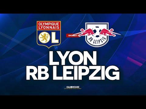 🔴 LYON (OL) - RB LEIPZIG // CHAMPIONS LEAGUE // ClubHouse