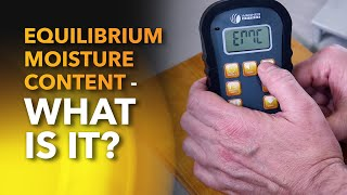 Equilibrium Moisture Content – What is it? [EMC]
