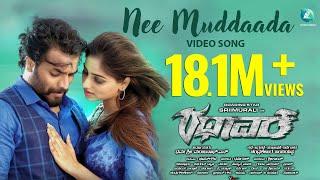 Rathaavara - Nee Muddaada | Official Full HD Video Song | Srii Murali, Rachita Ram | New Kannada