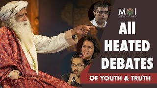 All Heated Debates With Sadhguru in Youth and Truth By Mystics of India #moi | 2018