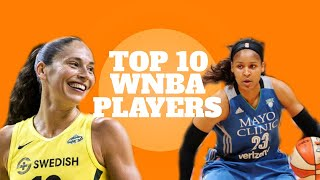 TOP 10 WNBA PLAYERS