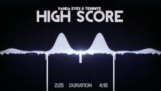 Panda Eyes & Teminite   High Score
