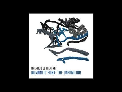 'Waynes' from 'Romantic Funk: The Unfamiliar' by Orlando le Fleming online metal music video by ORLANDO LE FLEMING