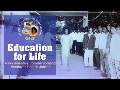 Education For Life — A Documentary Commemorating Brindavan Golden