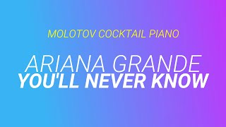 You'll Never Know - Ariana Grande (tribute cover by Molotov Cocktail Piano)