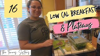 Weight-Loss Journey | Low Calorie Breakfast Ideas And Overcoming Weight Loss Plateaus