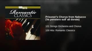Prisoner's Chorus from Nabucco (Va pensiero sull' ali dorate)