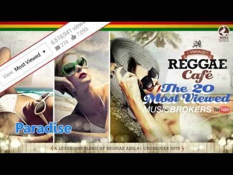 Vintage Reggae Café - The 20 Most Viewed on Youtube - Full Album