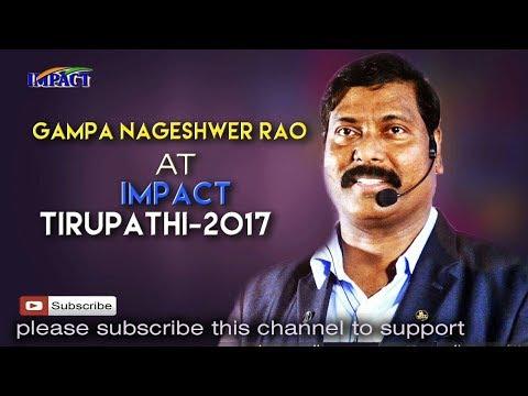 Gampa Nageswararao | TELUGU IMPACT Tirupati 2017