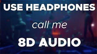 NAV, Metro Boomin   Call Me (8D AUDIO)