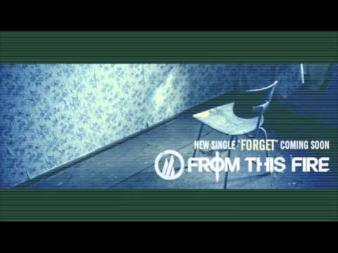 """From This Fire - """"Forget"""" (teaser)"""