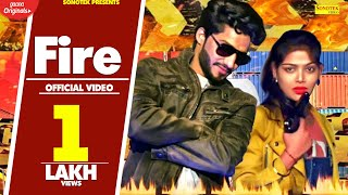 Fire | D Rose, Sunil | HR Ranker | Latest Haryanvi Songs Haryanavi 2019 | Sonotek