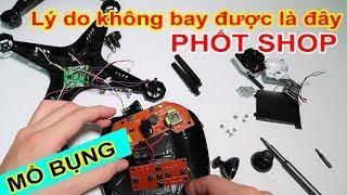 [Mổ Bụng] Lý Do Chiếc Flycam 700k Mua Trên LAZADA, SHOPEE Không Bay được! Phốt Shop Làm ăn Quá Chán!