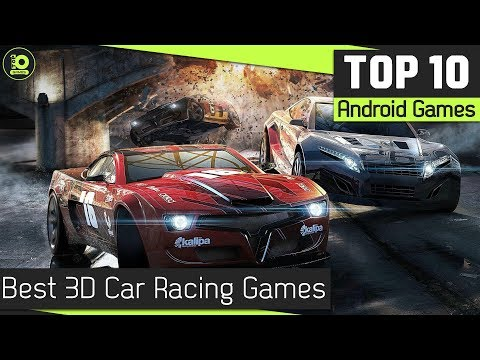 10 Best Free 3D Car Racing Games For Android In 2018
