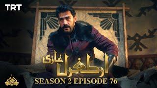 Ertugrul Ghazi Urdu | Episode 76 | Season 2