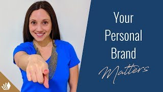 Why Your Personal Brand Matters