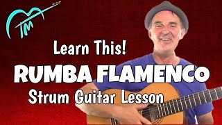 Rumba Flamenco Strum Guitar Lesson In The Style Of Ottmar Liebert