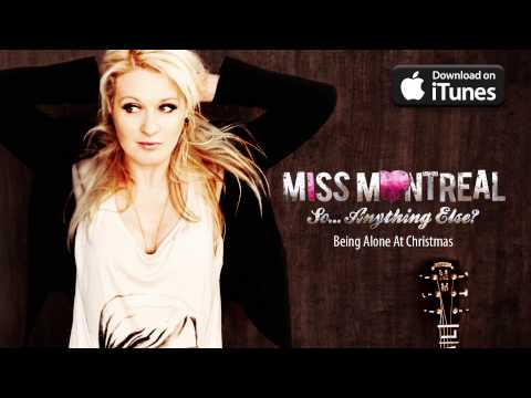 Miss Montreal - Being Alone At Christmas video