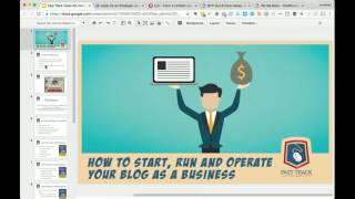 Fast Track Class 33: How to Start, Run and Operate Your Blog as a Business