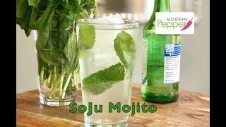 Refreshingly Light & Delicious SoJu (소주) Mojito Cocktail Recipe - Modern Pepper Video #28