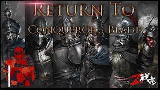 RETURN TO CONQUEROR'S BLADE - 🛡Early Test First Impressions [Pre-Beta] (1080p) HD