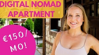 €150/Month Digital Nomad Apartment Tour In Bulgaria