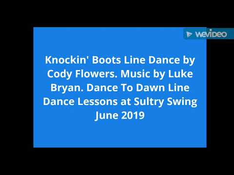 Knockin' Boots Line Dance by Cody Flowers. Dance To Dawn, West Palm Beach, June 2019