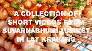 FOOD COMPILATION AT SUVARNABHUMI MARKET IN LAT KRABANG BANGKOK
