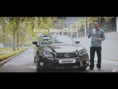 [XEHAY.VN]  Đánh giá xe Lexus GS 350 tại Việt Nam