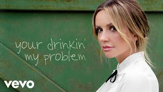 Carly Pearce Your Drinkin', My Problem