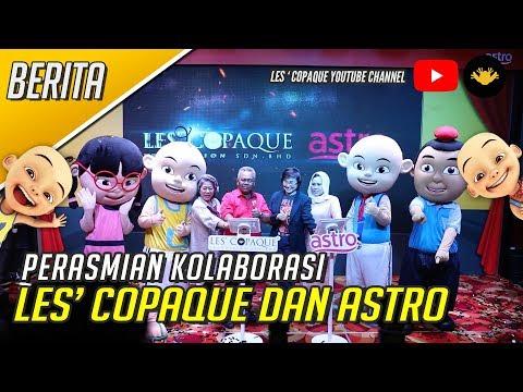 Berita Ep144 - Perasmian Kolaborasi Les' Copaque & Astro