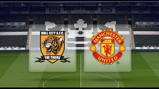 Hull City Vs Manchester United  Match Preview  We Cannot Underestimate Them