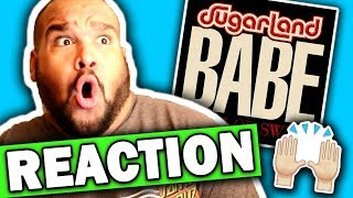 Sugarland Ft. Taylor Swift   Babe [REACTION]