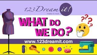 WHAT DO WE DO? - 123 DREAM IT!