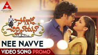 Ne Navve - Song Promo - Soggade Chinni Nayana