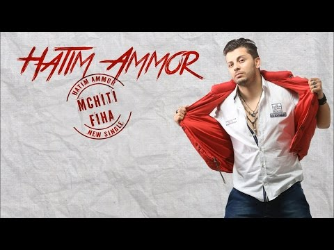 Hatim Ammor - Mchiti Fiha (Official Audio)