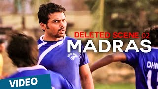 Madras Deleted Scene 02