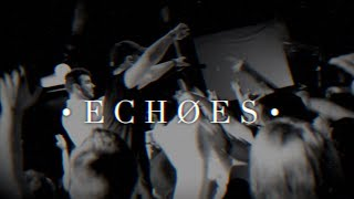Echoes - Hollow (Official Live Video)