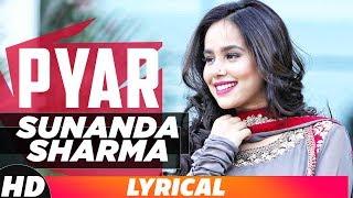Pyaar | Lyrical Video | Diljit Dosanjh | Sunanda Sharma | Latest Song 2018 | Speed Records