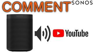 Comment Écouter YouTube sur Sonos