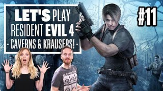 Let's Play Resident Evil 4 Episode 11 - CAVERNS & KRAUSERS & MONSTERS, OH MY!
