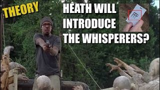 The Walking Dead Season 8 Theory Heath Will Introduce The Whisperers