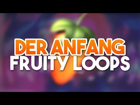 Der Anfang – Fruity Loops Tutorial
