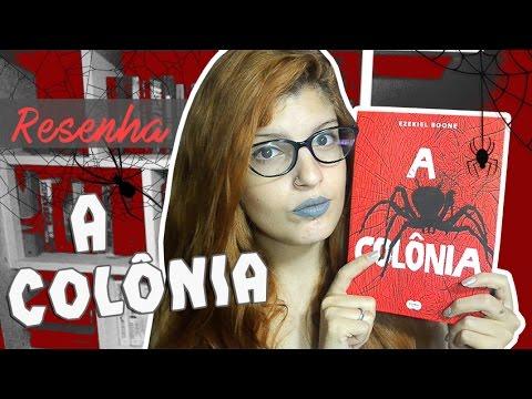 RESENHA: A COLÔNIA | Poison Books
