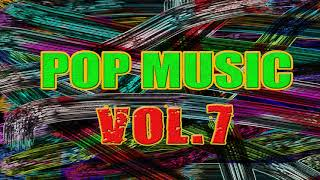 POP MUSIC   VOL 7
