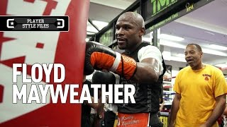Player Style Files: Floyd Mayweather