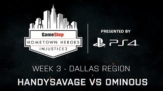 Injustice 2 - Ominous vs HandySavage  - GameStop Hometown Heroes Week 3