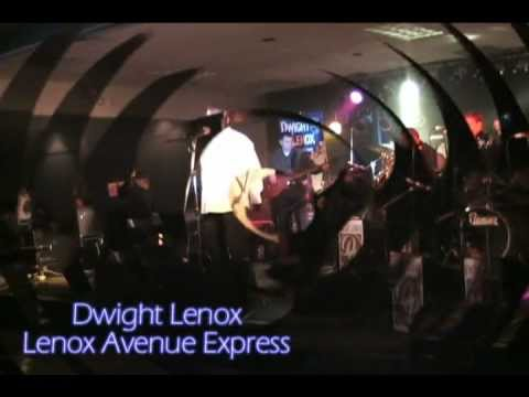 Dwight Lenox video - Dwight Lenox performs with his band the Lenox Avenue Express Demo Copy.wmv